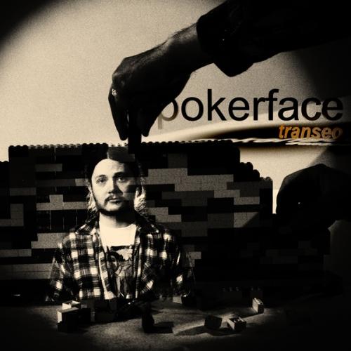 Pokerface-Transeo