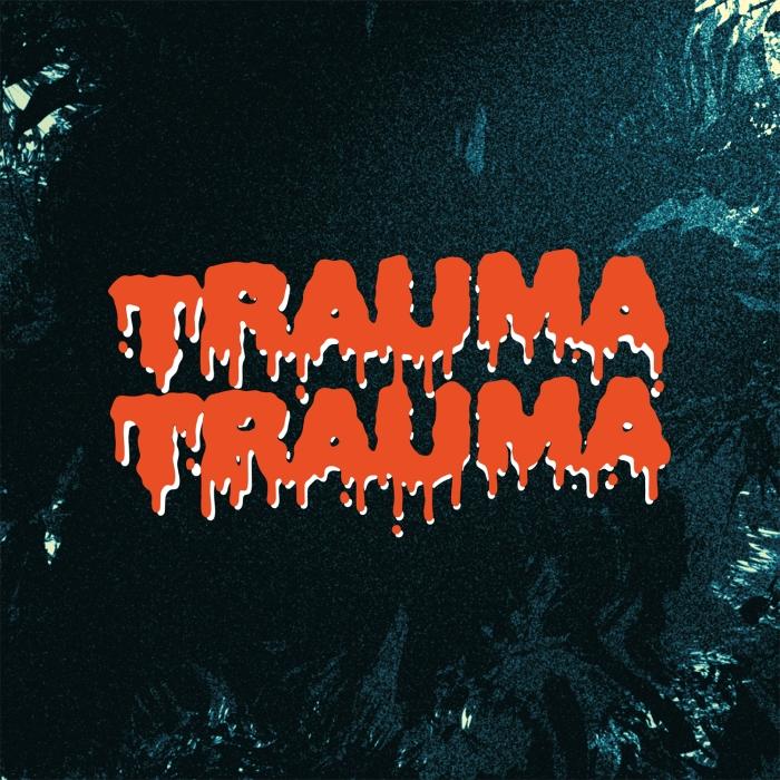 Trauma Trauma